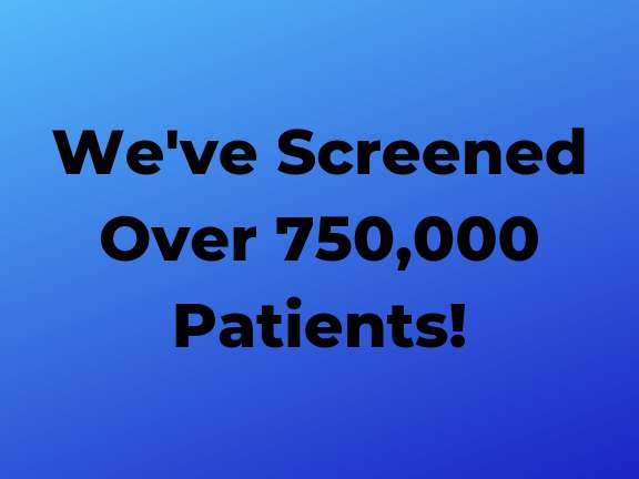 750000 Patients Screened